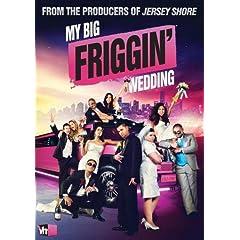 My Big Friggin' Wedding