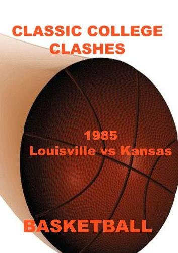 1985 Louisville vs Kansas - Basketball
