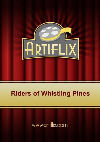 Riders of Whistling Pines