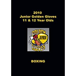 2010 Junior Golden Gloves Boxing - 11 & 12 Year Olds