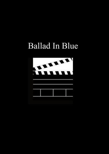 Ballad In Blue