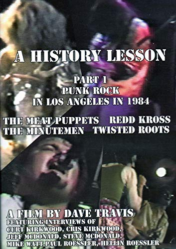 History Lesson Part 1: Punk Rock In Los Angeles In 1984