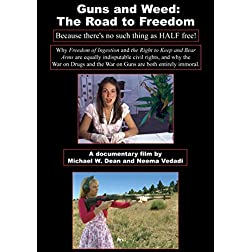 Guns And Weed: The Road To Freedom