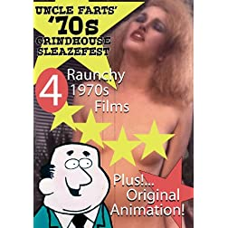Uncle Farts' '70s Grindhouse Sleazefest