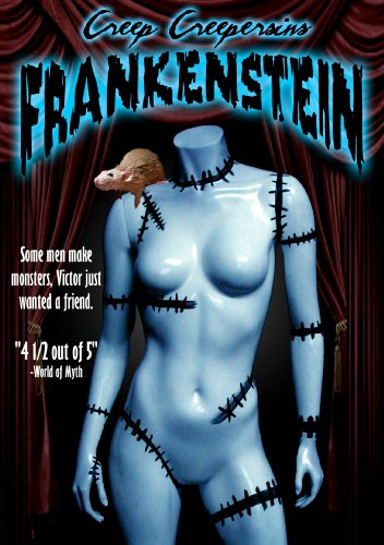 Frankenstein (A Film By Creep Creepersin)