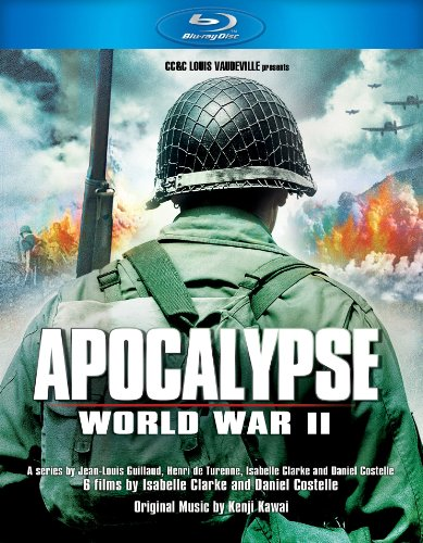 Apocalypse: World War II [Blu-ray]