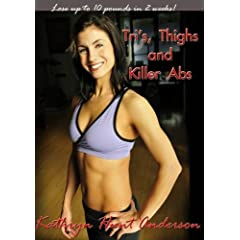 Tri's Thighs and Killer Abs - Kathryn Hunt Anderson
