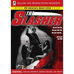 The Slasher - 10th Anniversary Edition
