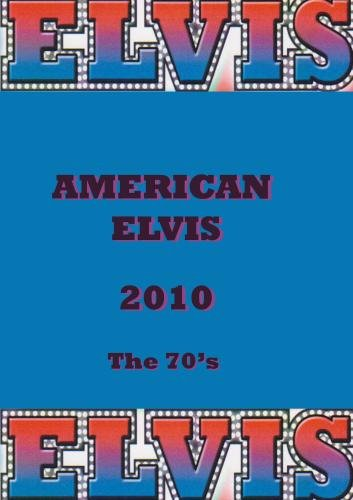 American Elvis - The 70's