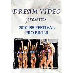 2010 International Sports Spectacular Festival Pro Bikini
