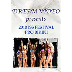 2010 International Sports Spectacular Festival Pro Bikini