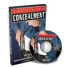 Twenty-Ten Concealment