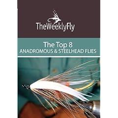 The Best Anadromous and Steelhead Flies Vol. 1