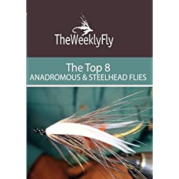 The Best Anadromous and Steelhead Flies Vol. 1