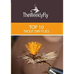 The Top 10 Trout Dry Flies Vol. 1