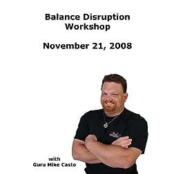 Balance Disruption with Guru Mike Casto