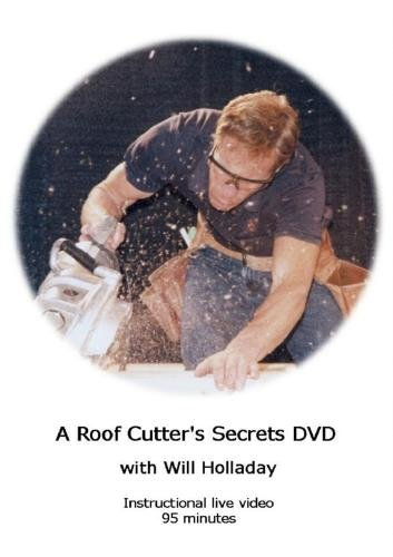 A Roof Cutter Secret's DVD with Will Holladay