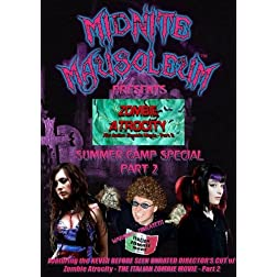 Midnite Mausoleum Presents Zombie Atrocity - The Italian Zombie Movie Part 2