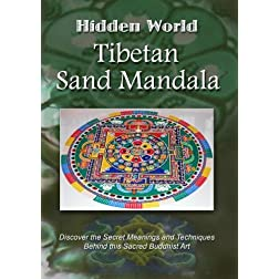 Hidden World: Tibetan Sand Mandala