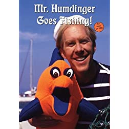 Mr. Humdinger Goes Fishing