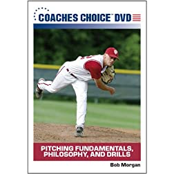 Pitching Fundamentals, Philosophy, and Drills