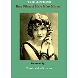 The Actors: Rare Films of Mary Miles Minter
