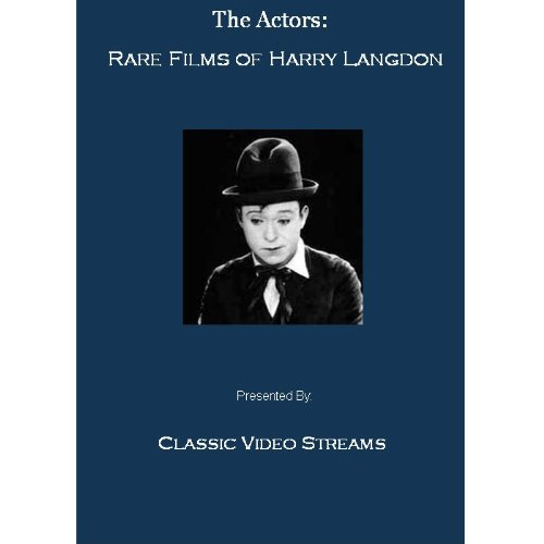 The Actors: Rare Films of Harry Langdon