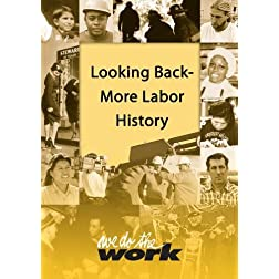 We Do the Work - Looking Back: More Labor History (Library/High School/Non Profit Price)