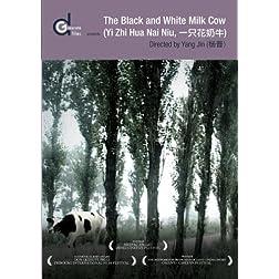 The Black and White Milk Cow (Yi Zhi Hua Nai Niu) (Institutional)