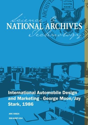 International Automobile Design and Marketing - George Moon/Jay Stark, 1986
