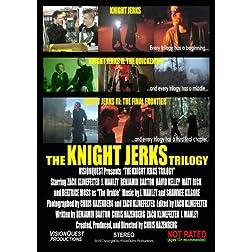 The Knight Jerks Trilogy