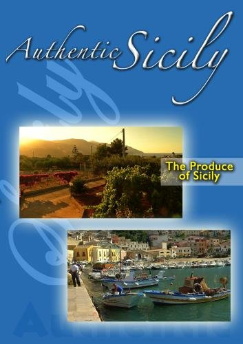 Authentic Sicily - The Produce of Sicily