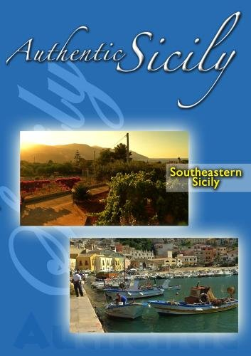 Authentic Sicily - Southeastern Sicily