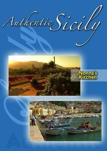 Authentic Sicily - Nonna's Kitchen