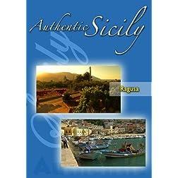 Authentic Sicily - Ragusa