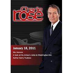 Charlie Rose - Wu Jianmin  / A look at Hu Jintao's visits to Washington D.C. / Author Garry Trudeau (January 18, 2011)
