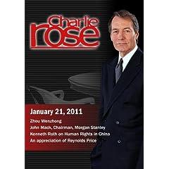 Charlie Rose - Zhou Wenzhong / John Mack / Kenneth Rot / An appreciation of Reynolds Price (January 21, 2011)