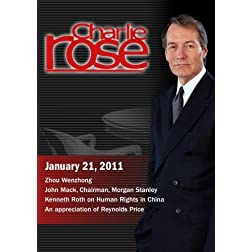 Charlie Rose - Zhou Wenzhong / John Mack / Kenneth Rot / An appreciation of Reynolds Price (January 21, 2011)