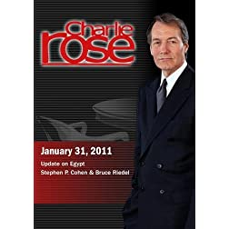 Charlie Rose - Update on Egypt / Stephen P. Cohen & Bruce Riedel  (January 31, 2011)