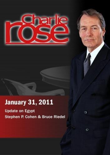 Charlie Rose - Update on Egypt / Stephen P. Cohen & Bruce Riedel  (January 31, 2011)