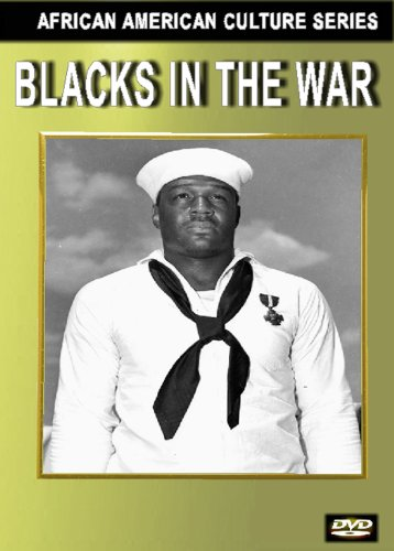 Blacks in the War (Black History)