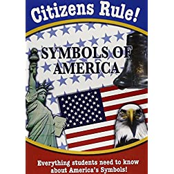 Citizen's Rule: Symbols & Celebrations of America