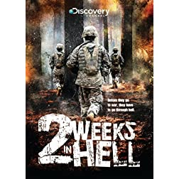 Two Weeks in Hell