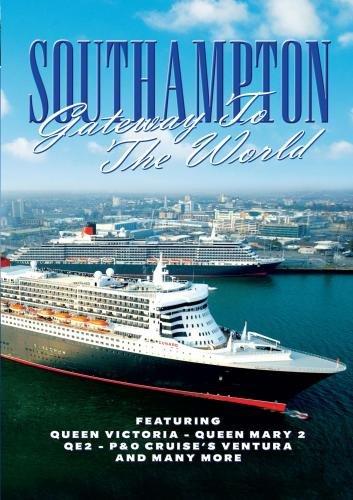 Southampton Gateway to the World