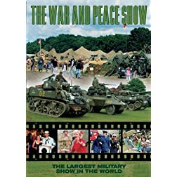 The War and Peace Show