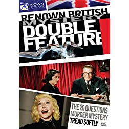 Renown British Mystery Double Feature: The 20 Questions Murder Mystery & Tread Softly