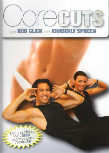 Rob Glick & Kimberly Spreen: Core Cuts Workout