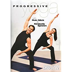 Rob Glick & Kimberly Spreen: Progressive Yoga Workout