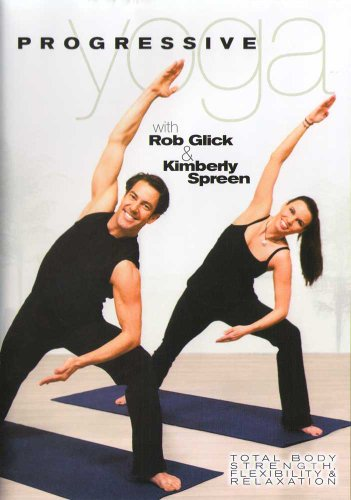 Rob Glick & Kimberly Spreen: Progressive Yoga Workout