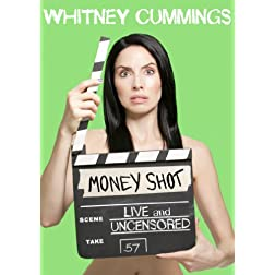 Whitney Cummings: Money Shot